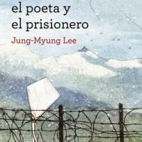 LIBROS. El guardián, el poeta y el prisionero (2014), de Lee Jung-Myung